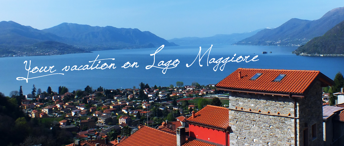 Vacation Rentals in amazing location Maccagno Italy with Lake Maggiore view